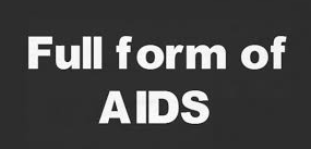 AIDS Full Form And Meaning In Hindi Language